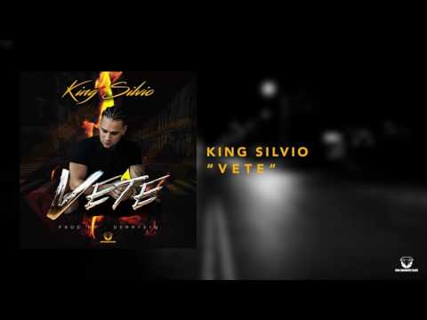 King Silvio - Vete(Audio Oficial)