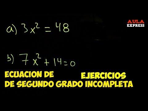 MATEMATICAS Ecuación 2 grado Incompleta de la forma ax +c=0 BACHILLERATO AULAEXPRESS