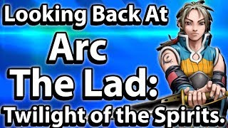 Looking Back At Arc the Lad: Twilight of the Spirits - Tarks Gauntlet