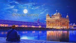 Mere Satguru Ji Tussi Meher Karo | Shirene Sanjay | Imneet Madan | Dubai |