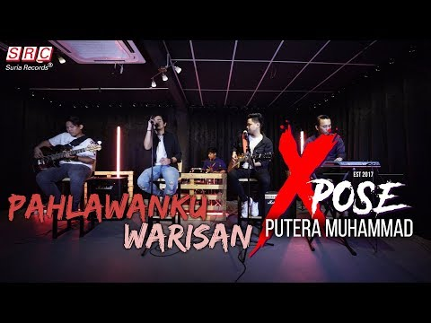 Pahlawanku X Warisan (Cover by Xpose ft  Putera Muhammad)