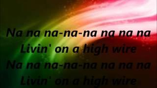 Living on a highwire-Lemonade Mouth-Lyrics