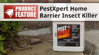 How to Use PestXpert Home Barrier Insect Killer RTU