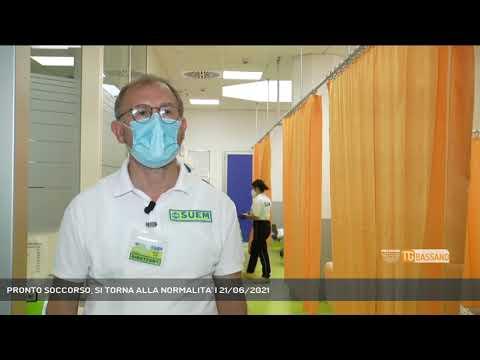 PRONTO SOCCORSO, SI TORNA ALLA NORMALITA' | 21/06/2021