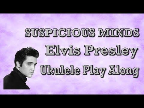 Suspicious Minds - Elvis Presley - Ukulele Play Along