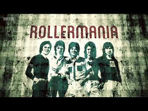 ROLLERMANIA : BRITAINS BIGGEST EVER BOY BAND ( The Story Of The Bay City Rollers )