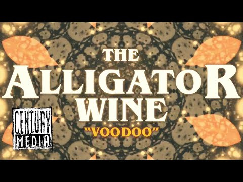 THE ALLIGATOR WINE - Voodoo (Lyric Video)