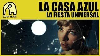 LA CASA AZUL - La Fiesta Universal [Official]