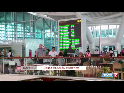 Five Indonesian airports closed as volcano erupts | World | News7 Tamil