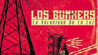 La Estación Final - Los Bunkers
