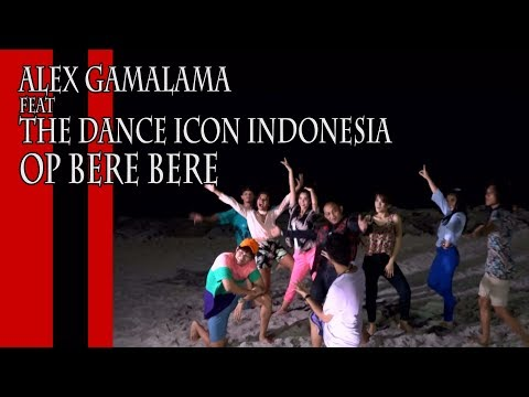 Alex Gamalama feat The Dance Icon Indonesia | Op Bere Bere