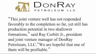 DonRay Petroleum Announced Completion of the DRP Grace #47 Well