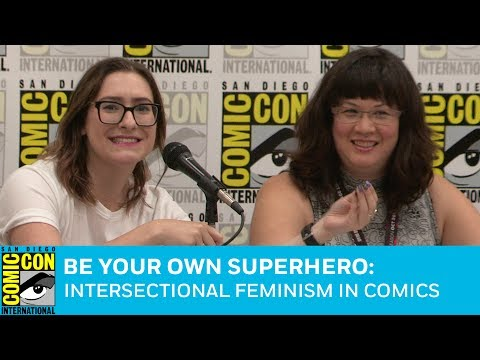 Be Your Own Superhero: Intersectional Feminism in Comics Panel | San Diego Comic-Con 2017