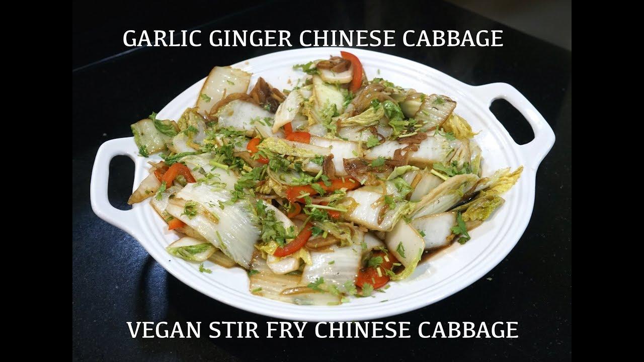 Chinese Cabbage Stir Fry Stir Fry Vegetables Vegan Recipes Easy Vegan Diet Youtube