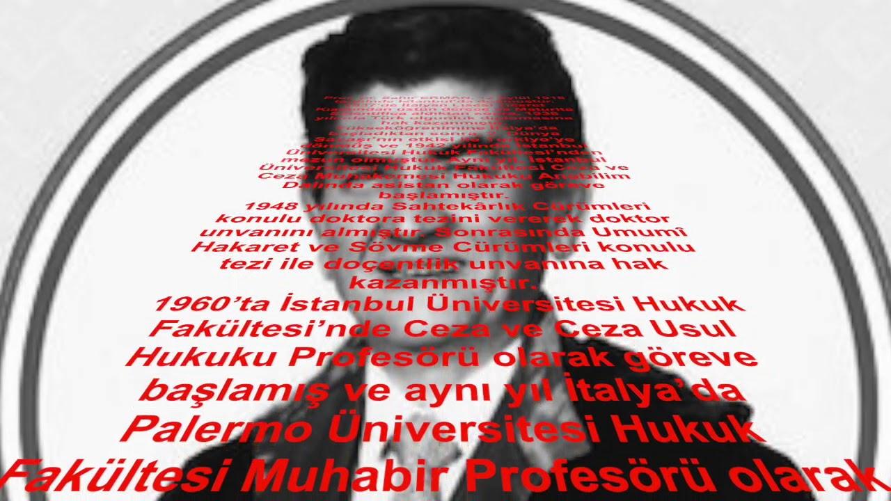 Prof. Dr. Sahir Erman Biyografisi