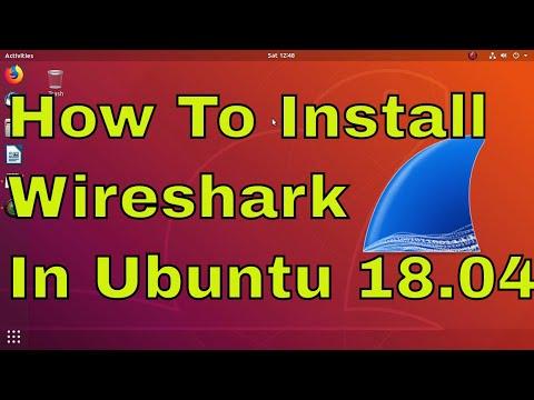 How to install wireshark in Ubuntu 18 04 Linux  - YouTube