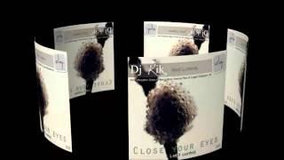 Dj Kik feat Lorena - Close your eyes (Sebastien Grand deepa dub mix)