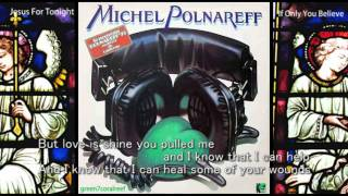 If Only You Believe / Jesus For Tonight - Michel Polnareff / with Lyrics