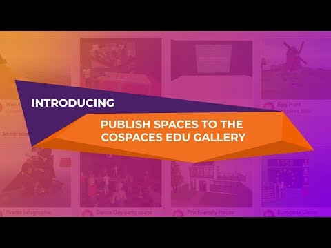 CoSpaces Edu Gallery tutorial - How to publish