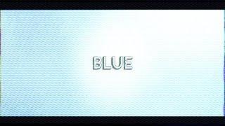 さなり / BLUE feat 堂村璃羽【Lyric Video】 thumbnail