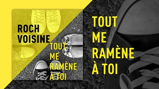 Roch Voisine - Tout me ramène à toi - TLA Mix