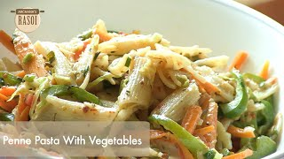 How To Make Penne Pasta With Vegetables By Archana || Archana's Rasoi