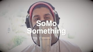 The Beatles - Something (Rendition) by SoMo