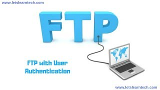 Install and Configure FTP Server with User based Authentication in Centos 7 / Redhat 7,8 / Fedora