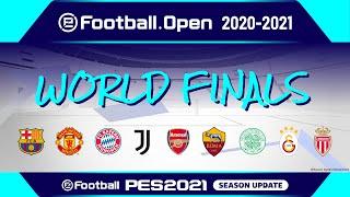 PES   eFootball.Open 2020-2021 World Finals