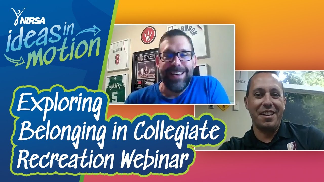 NIRSA Ideas in Motion: Exploring Belonging in Collegiate Recreation Webinar