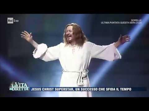 Jesus Christ Superstar, un successo che sfida il tempo - La Vita in Diretta 13/04/2017