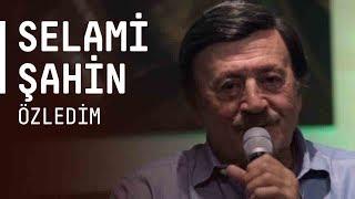 Selami Şahin - Özledim / #akustikhane #sesiniac