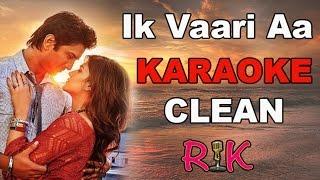 Ik Vaari Aa | Karaoke | Raabta | Arijit Singh