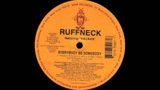 Ruffneck ft Yavahn - Everybody Be Somebody (Peppermint Jam Extended Mix 1996)