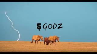 5 GODZ Intro