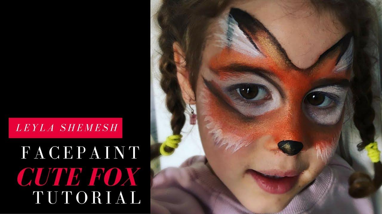Henna By Leyla Shemesh: Cute Fox Facepaint Tutorial