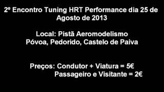 FaceDo Tuning - 2º Encontro Tuning HRT Performance dia 25 de Agosto de 2013 (PUBLICIDADE)