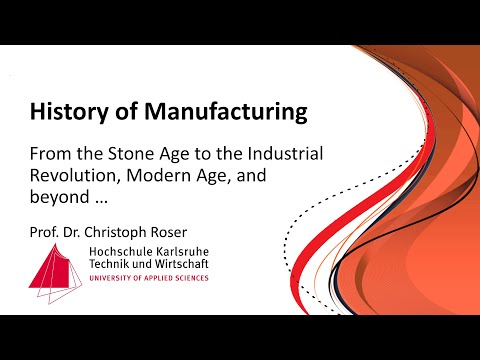 history-of-manufacturing-(subtitles)(first-lecture-prof.-christoph-roser-june-4th-2014)