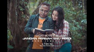 Bona Jemarut - Jangan Pernah Enu Pergi - Short Movie Clip Video