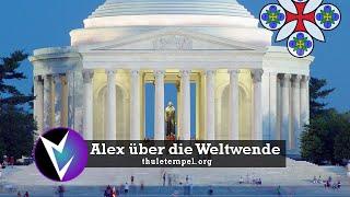 Alex über Thule Tempel + Die Weltwende