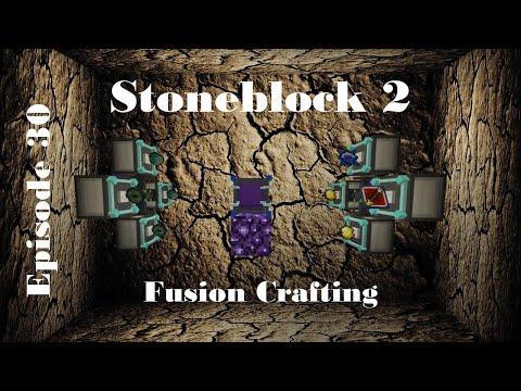 Stoneblock 2 | Fusion Crafting | EP30