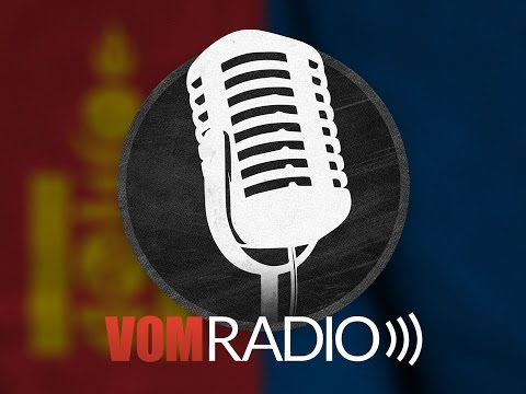 [VOM Radio] Mongolia: Jesus Is Worthy