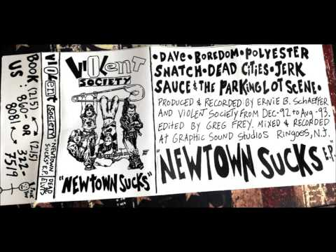 Violent Society-Newtown Sucks EP