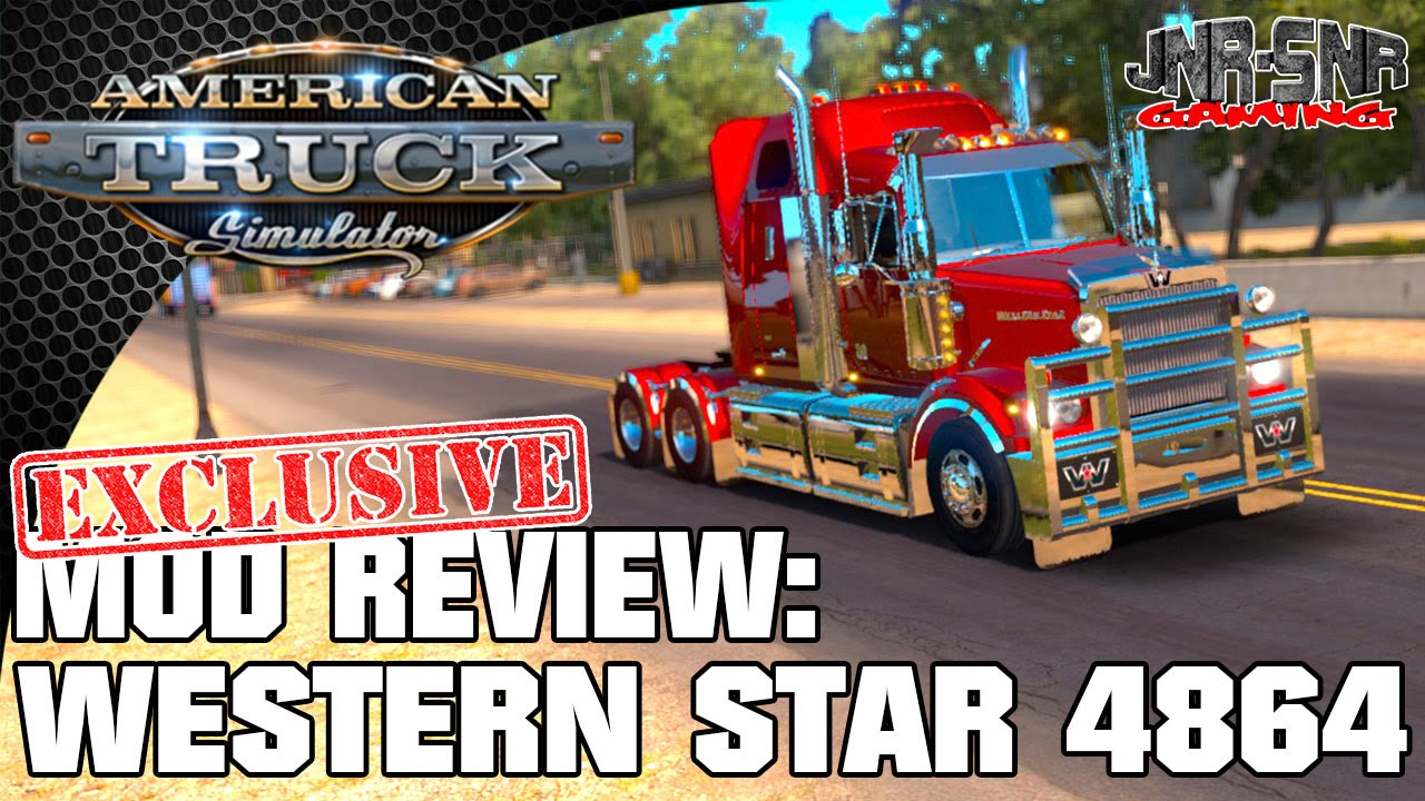 ATS MODS | Western Star 4864 | AMERICAN TRUCK SIMULATOR MOD REVIEW | ATS  MOD REVIEW - YouTube