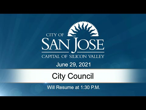 JUN 29, 2021 | City Council, Afternoon Session