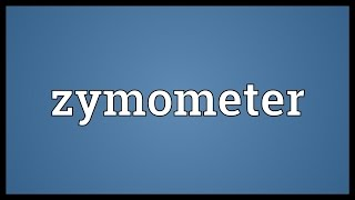 Zymometer Meaning