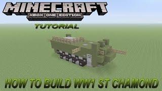 Minecraft Xbox Edition Tutorial How To Build WW1 ST Chamond
