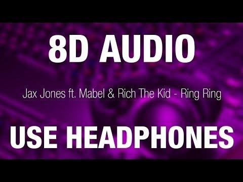 Jax Jones Ft. Mabel & Rich The Kid - Ring Ring   8D AUDIO