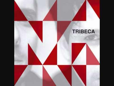Tribeca - Solitude