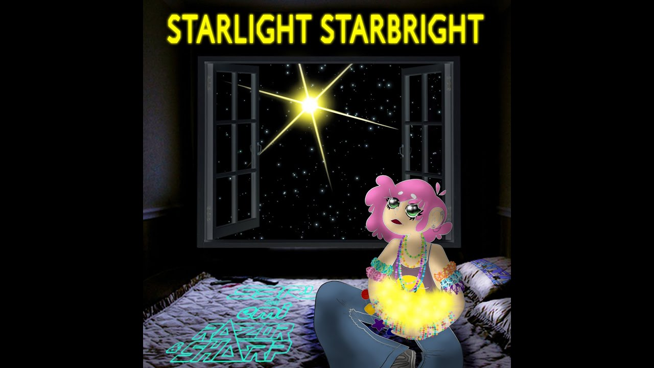 Starlight Starbright - S3RL Feat Emi & Razor Sharp